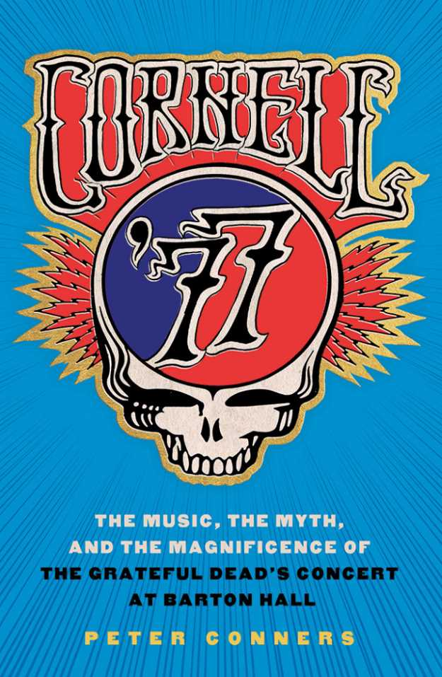 Book cover Cornell The Grateful Dead Show At Barton Hall